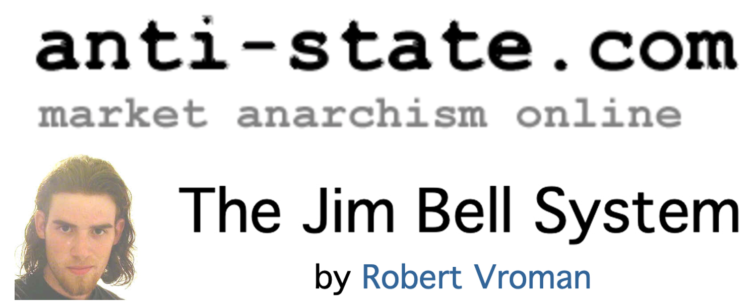 The Jim Bell System
