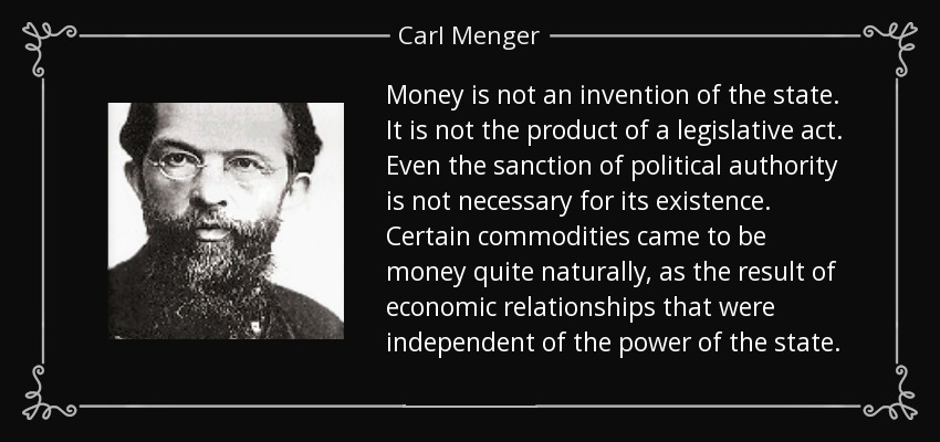 Carl Menger: The Nature and Origin of Money